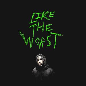 Like the Worst