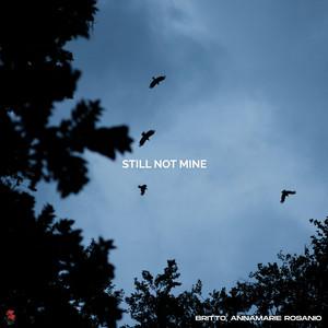 Britto, Annamarie Rosanio – Still Not Mine (Studio Acapella)