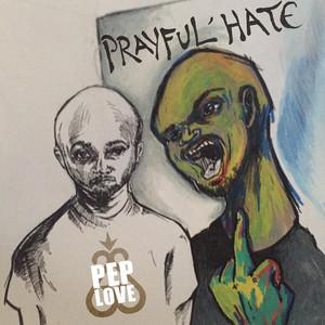 Prayful Hate