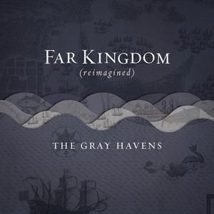 Far Kingdom (Reimagined)