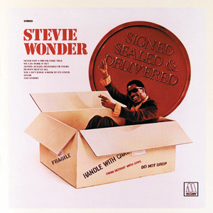 Signed, Sealed And Delivered - Stevie Wonder