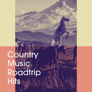 Country Music Roadtrip Hits album