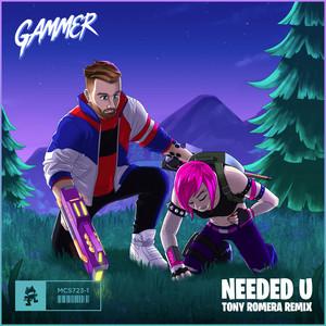 Needed U (Tony Romera Remix)