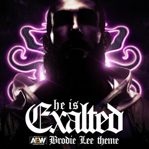 He Is Exalted (Brodie Lee A.E.W. Theme) cover art