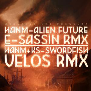 Alien Future RMX / Swordfish RMX