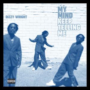 My Mind Keep Telling Me