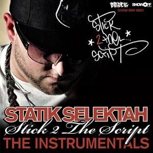 Stick 2 The Script - The Instrumentals