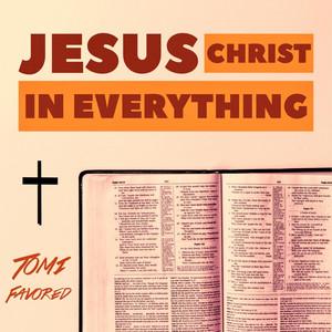 Jesus Christ in Everything album
