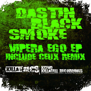 Vipera Ego EP by Dastin, Black Smoke