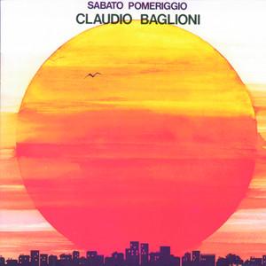 Sabato Pomeriggio/2nd New Packaging - Claudio Baglioni