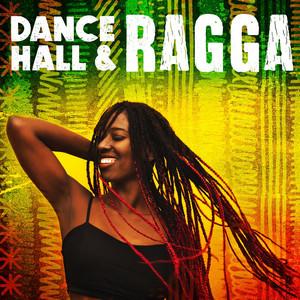 Dancehall & Ragga
