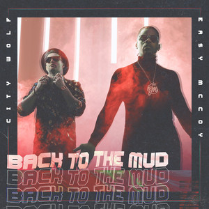 Back to the Mud