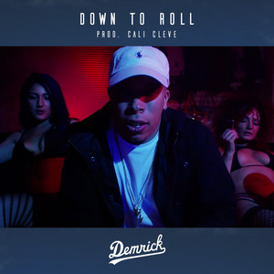 Down to Roll - Single