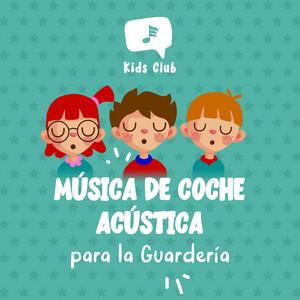 Música de Coche Acústica para la Guardería