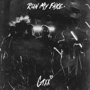 Run My FaXe