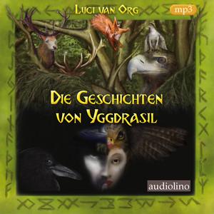 Die Geschichten von Yggdrasil (Ungekürzt) Audiobook