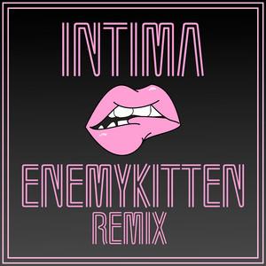 Intima (Enemykitten Remix)