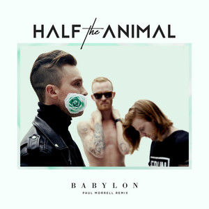 Babylon (Paul Morrell Remix)