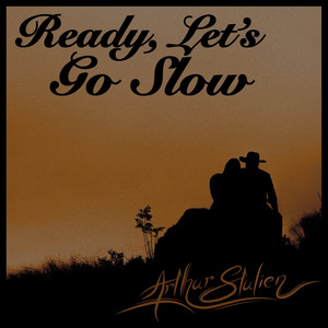 Ready, Let's Go Slow