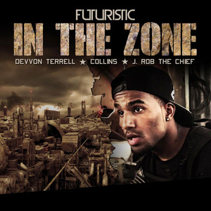 In the Zone (feat. Collins, J Rob the Chief & Devvon Terrell)