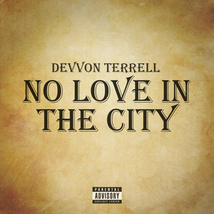 No Love in the City