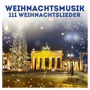 Weihnachtsmusik: 111 Weihnachtslieder