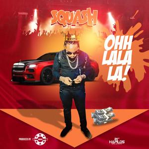 Squash – Oh LaLa (Acapella)