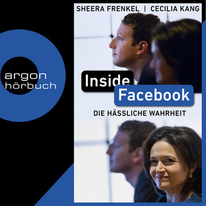 Inside Facebook (Ungekürzt) Audiobook