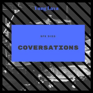 Conversations (BFR Diss)