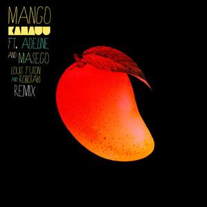 MANGO (Louis Futon & Robotaki Remix) [feat. Adeline & Masego]