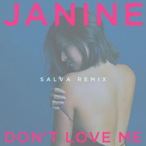Don't Love Me (Salva Remix)