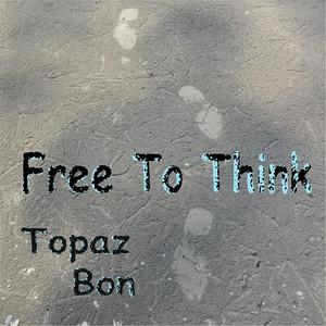Free to Think album