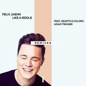 Like A Riddle (feat. Hearts & Colors, Adam Trigger) [Remixes]