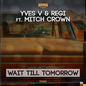 Wait Till Tomorrow (Sem Thomasson Rmx)