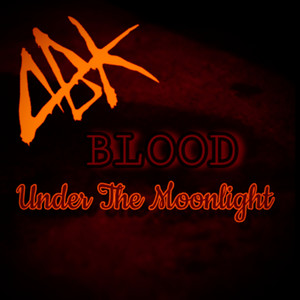 Blood Under the Moonlight