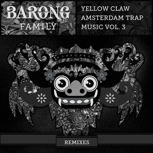 Amsterdam Trap Music, Vol. 3 (Remixes)