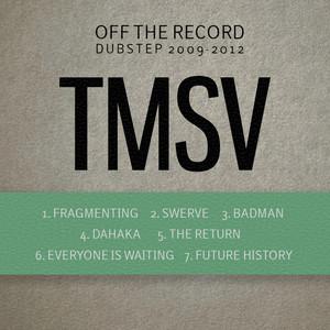 Off The Record Vol. 1: Dubstep