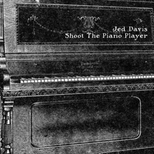 Shoot the Piano Player album