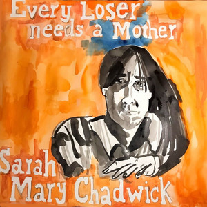 Every Loser Needs A Mother