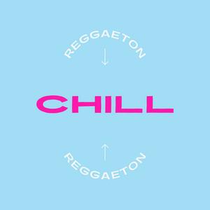 Reggaeton Chill