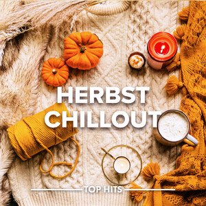 Herbst Chill Out