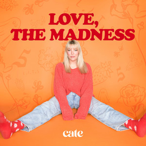 Love, the Madness