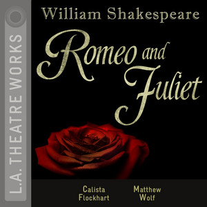 Romeo and Juliet (Audiodrama)