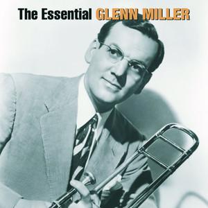 The Essential Glenn Miller album