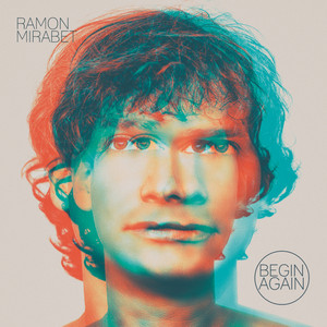 Begin Again - Ramon Mirabet