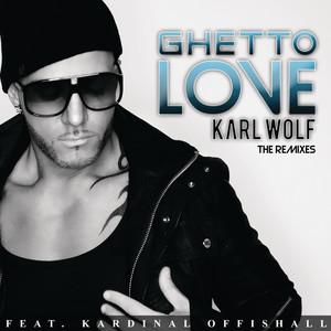 Ghetto Love (The Remixes)