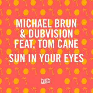 Sun In Your Eyes - EP
