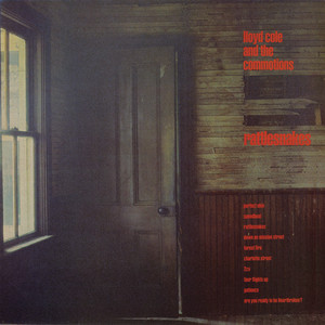 Lloyd Cole and the Commotions  Rattlesnakes :Replay