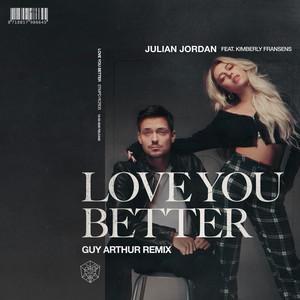 Love You Better - Guy Arthur Remix cover art
