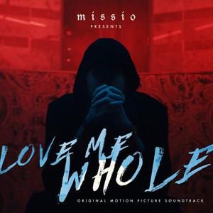 Love Me Whole (Original Motion Picture Soundtrack)